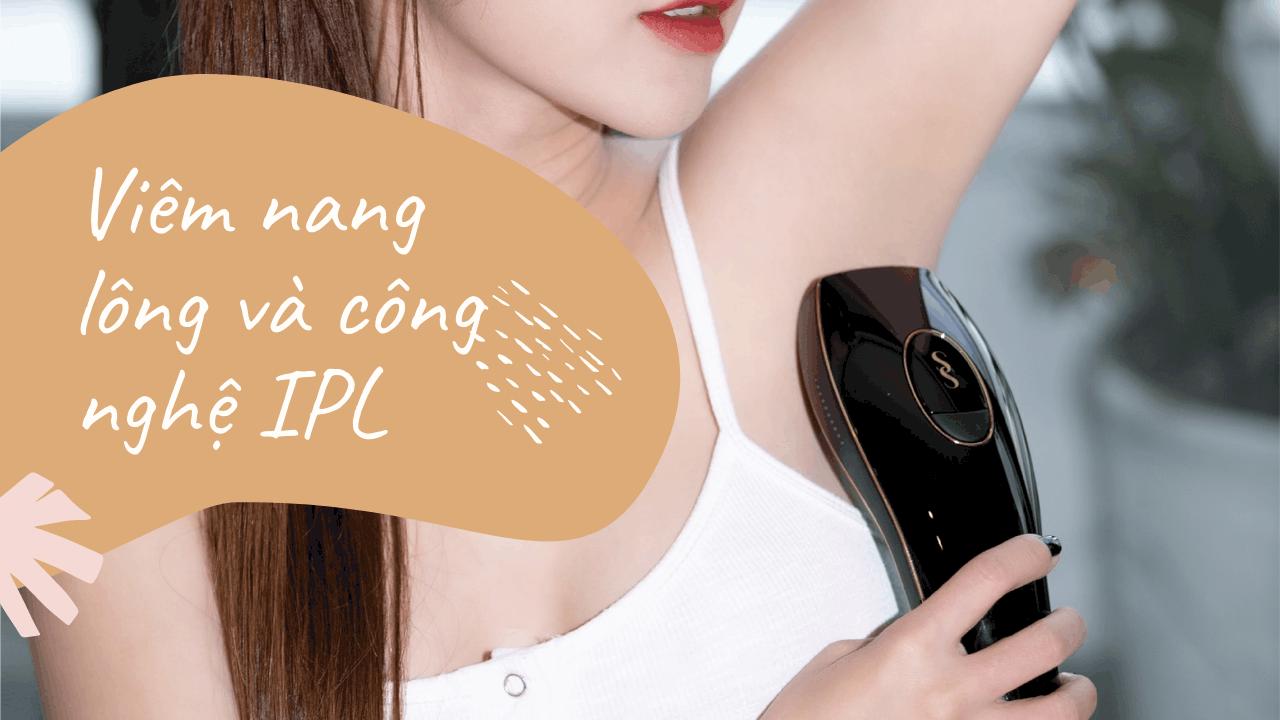 Viêm nang lông và điều trị bằng công nghệ IPL